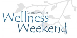Grand Ave Wellness Weekend